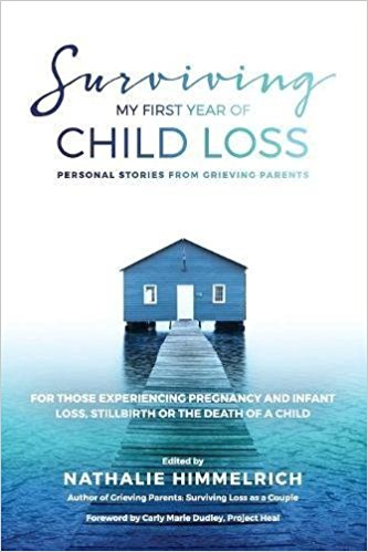 Surviving My First Year of Child Loss